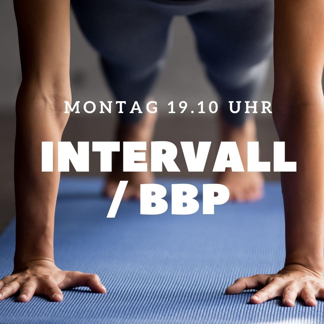 Intervall/BBP Montag 19.10 Uhr