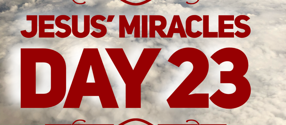 38 Days of Miracles: The Yucky Miracle