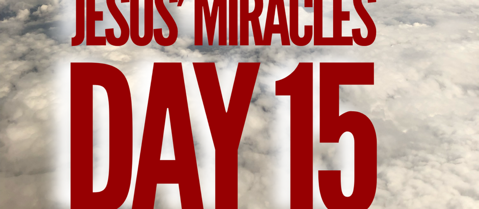 38 Days of Miracles: Jesus Knows What's Up