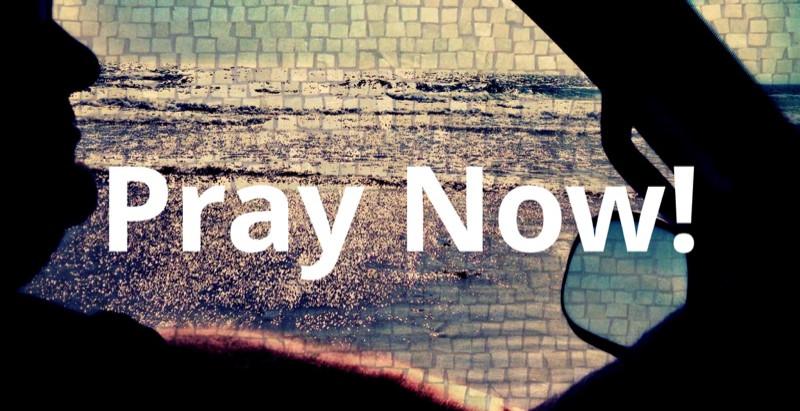 Pray Now!