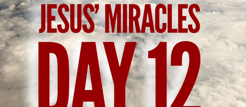 38 Days of Miracles: Have Faith
