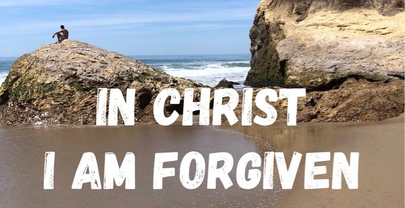 30 Days of Identity: I Am Forgiven