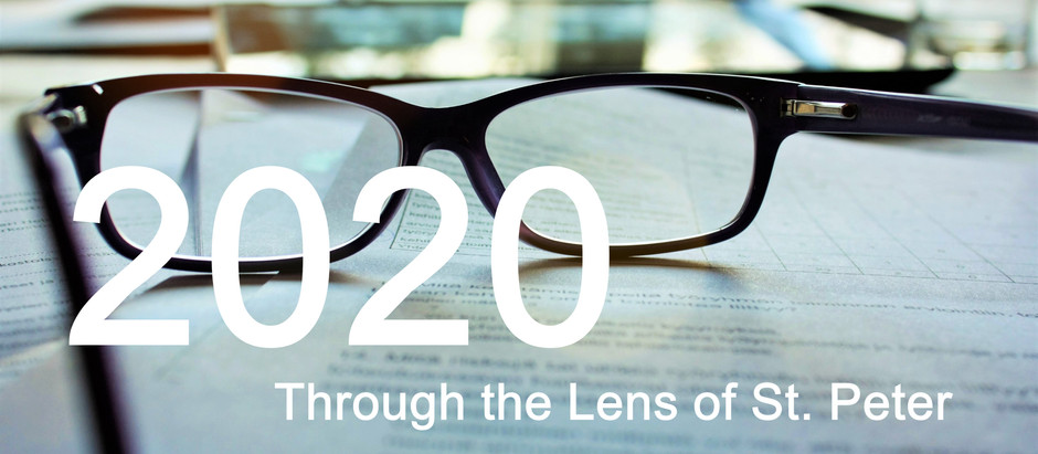 2020 Through the Lens of St. Peter