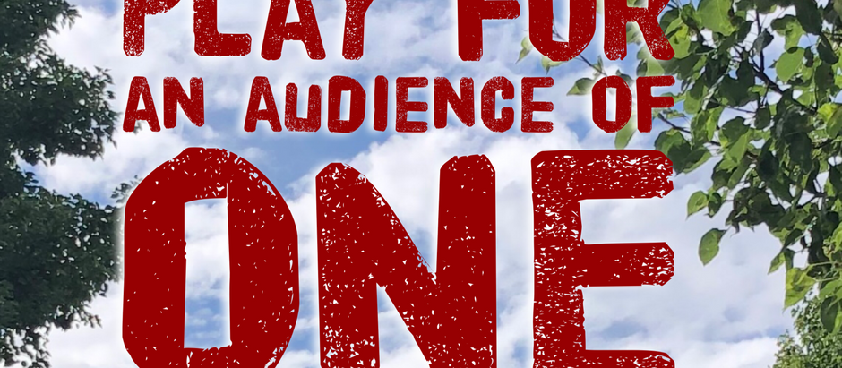 Mark: Day 22 - Play for an Audience of One