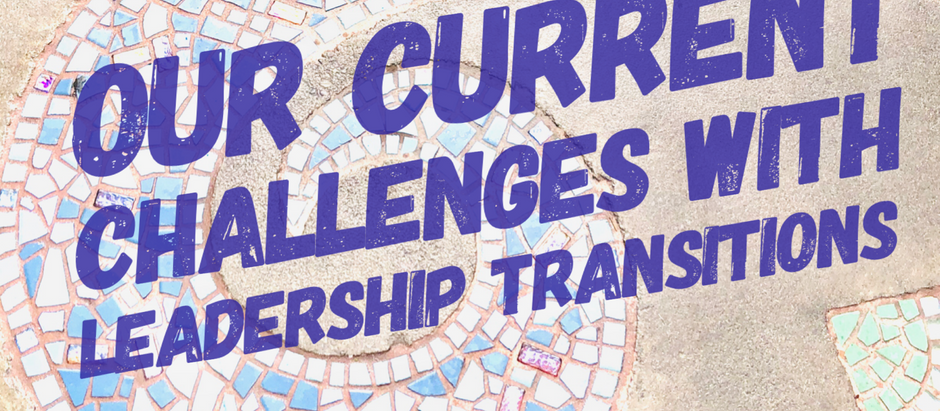 Challenges with Leadership Transitions