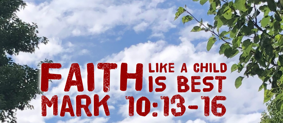 Mark: Day 20 - Faith Like a Child