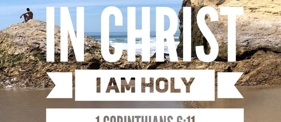 30 Days of Identity: I am Holy