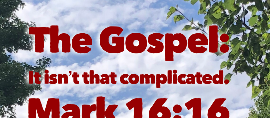 Mark: Day 32 - The Gospel isn't Complicated