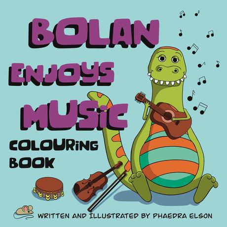 Bolan Enjoys Music Colouring Book