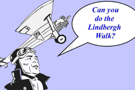 Can you do The Lindbergh Walk?