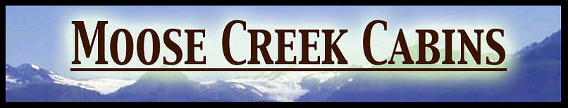 Moose Creek Cabins Alaska Vacation Cabin Rentals