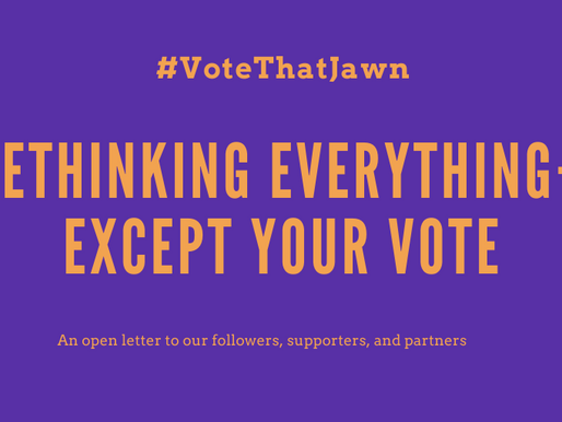 Rethinking Everything—Except Your Vote!
