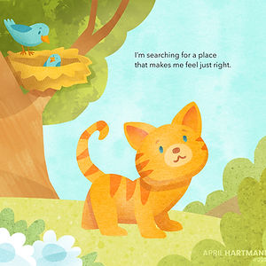 """My Happy Place"" by April Hartmann. Follow along as little kitten searches for a place that feels just right. Along the way he sees many other animals in their homes. Can happiness be found in a place? Or is it a feeling to be brought wherever you go?"