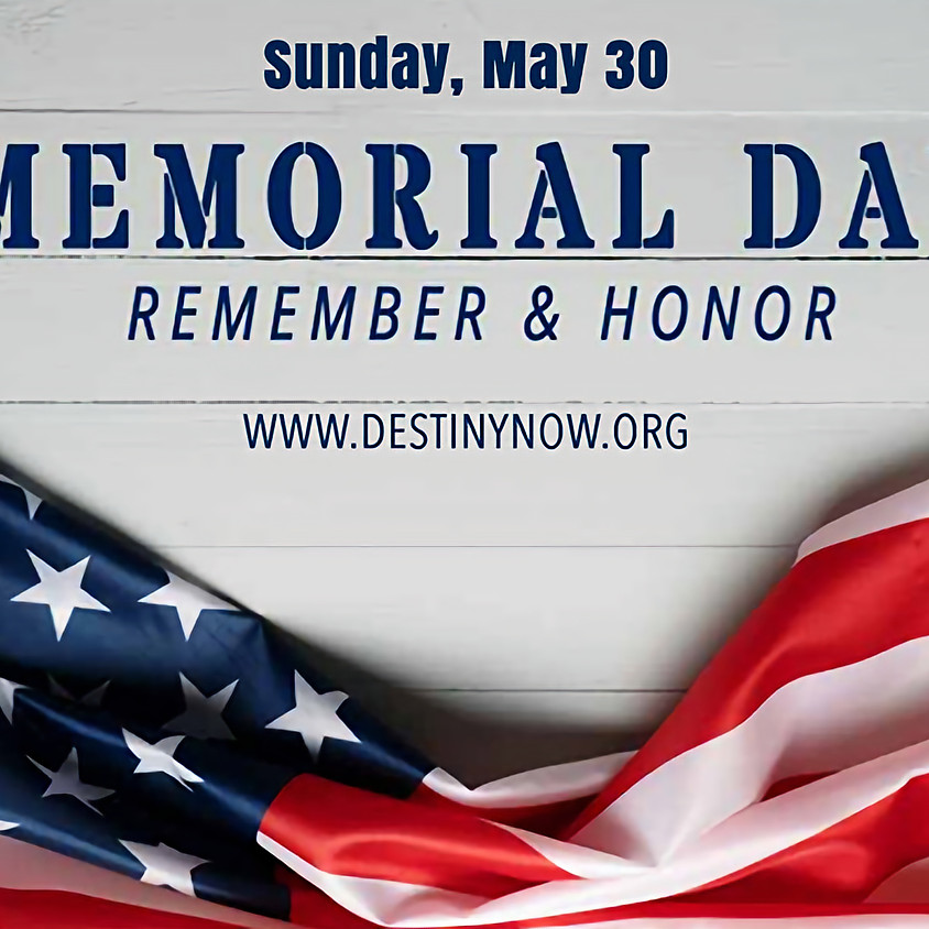 9am IN-PERSON Memorial Day Worship Gathering