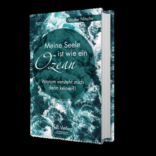 Meine Seele ist wie ein Ozean | ASB-Verlag