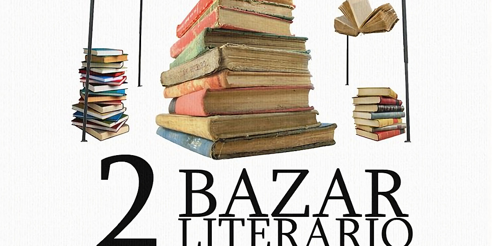 Segundo Bazar Literario