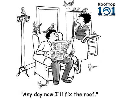 Any Day Now I'll Fix The Roof Ad