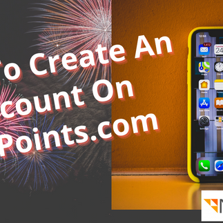 Learn To Create a MyPoints Account
