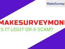 Legit Or A Scam? My Review on MakeSurveyMoney