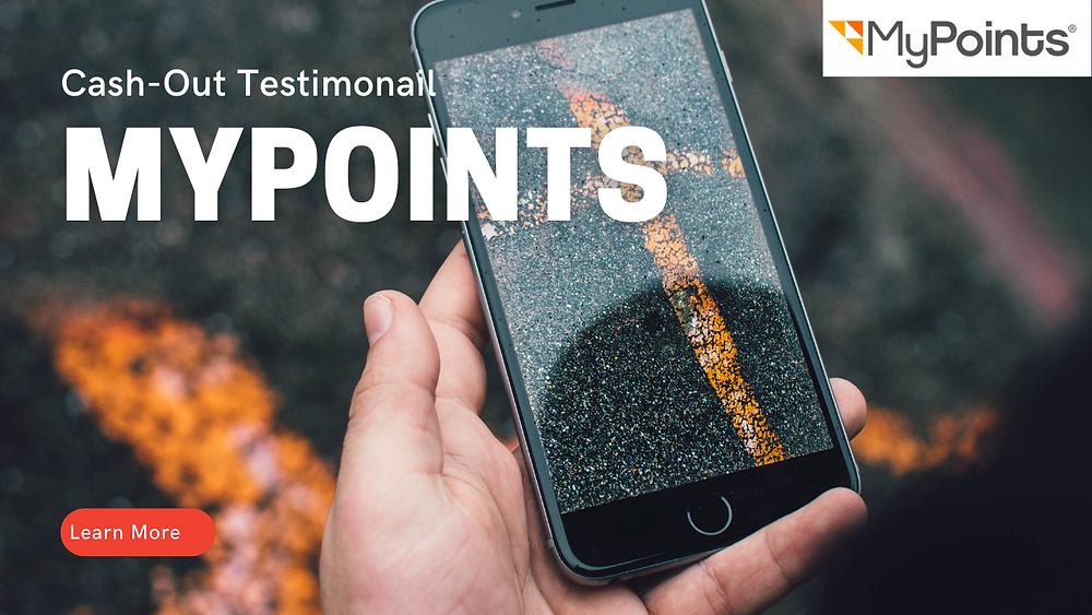 MyPoints Cash-Out Testimonal