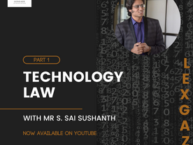 [INTERVIEW] Technology Laws; In conversation with Advocate S. Sai Sushanth, CEO, Sushanth IT Law