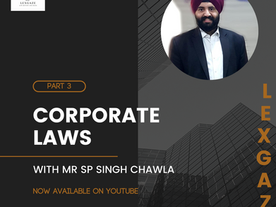 [INTERVIEW] Corporate Law and Career; In conversation with Mr SP Chawla Founder, CorpLit Consultants
