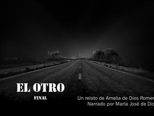 EL OTRO, final