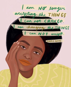 I am changing the things I can not accept.