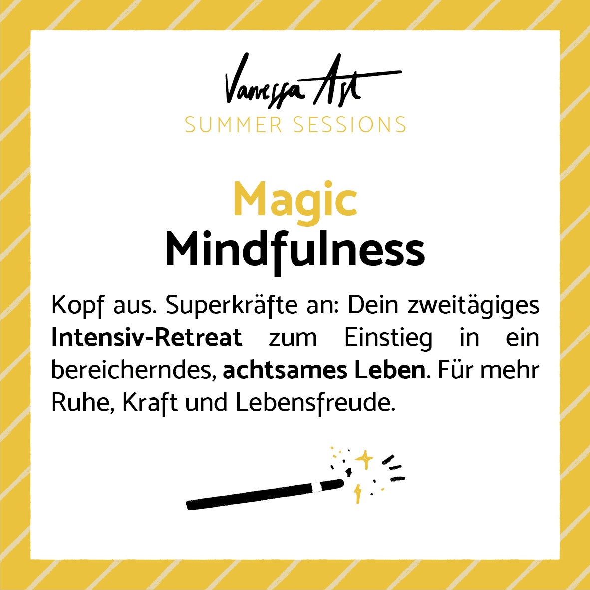Magic Mindfulness (29. & 30. August)