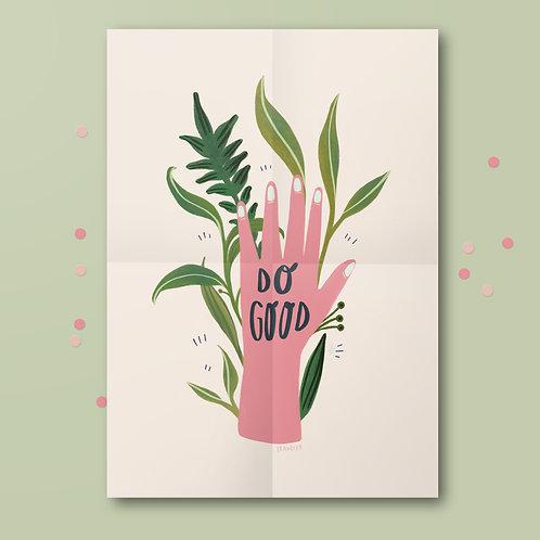 Print »Do Good«