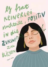Positiv in die Zukunft blicken