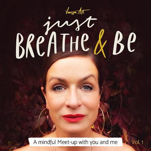 Audiokurs: Just BREATHE & BE