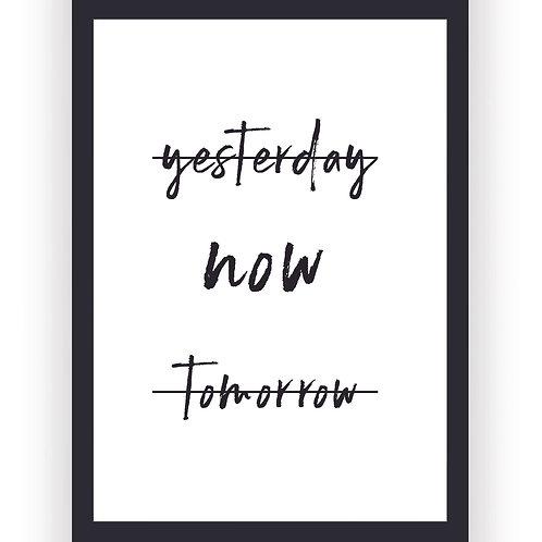 Poster - Yesterday Now Tomorrow