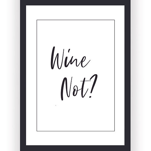 Poster - Wine not