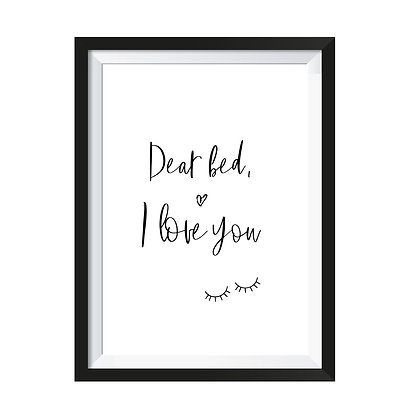 Poster - Dear bed, I love you
