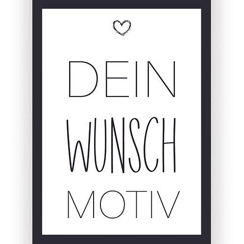 Poster - Dein Wunsch Motiv