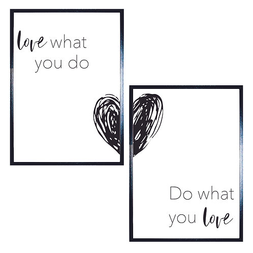 Poster - Love what you Do