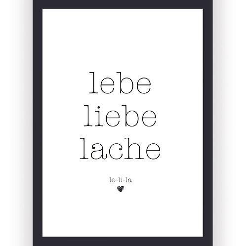 Poster - Lebe Liebe Lache
