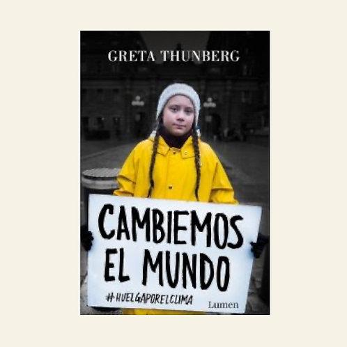 Cambiemos el mundo | Greta Thunberg