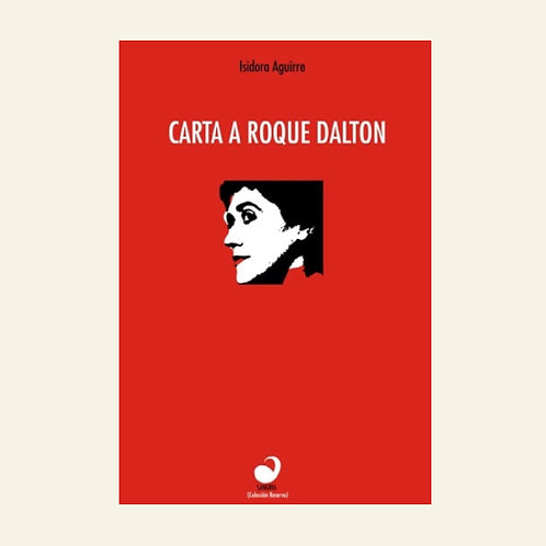 Carta a Roque Dalton | Isidora Aguirre