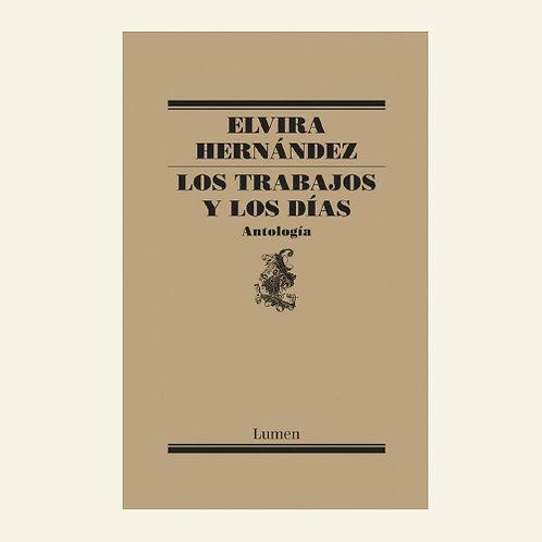 Los trabajos y los días   Elvira Hernández