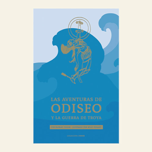 Las aventuras de Odiseo y la guerra de Troya| Padraic Colum