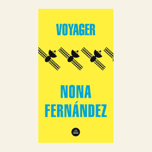 Voyager | Nona Fernández