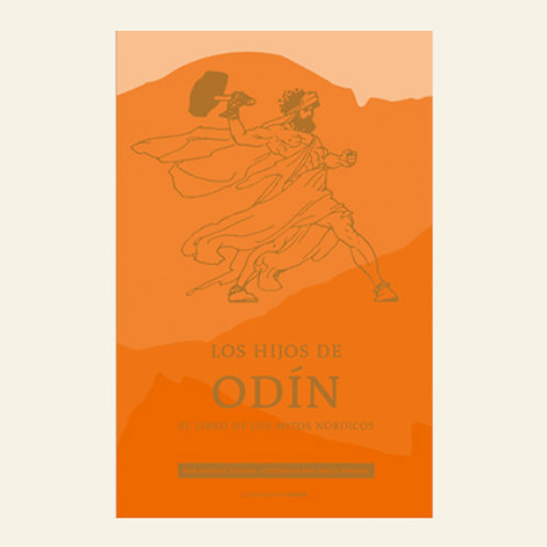 Los hijos de Odín. El libro de los mitos nórdicos | Padraic Colum