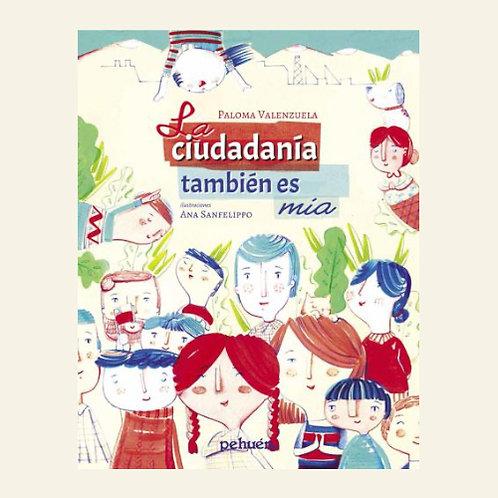 La ciudadanía también es mía | Paloma Valenzuela