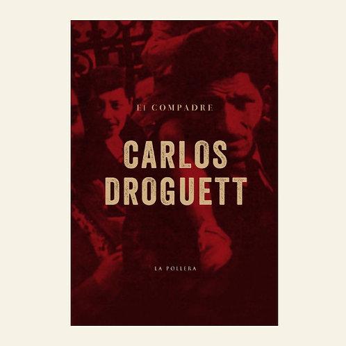 El compadre | Carlos Droguett