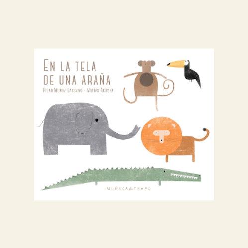 En la tela de una araña | Pilar Muñoz Lascano, Matías Acosta