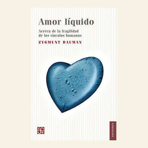 Amor líquido | Zygmunt Bauman