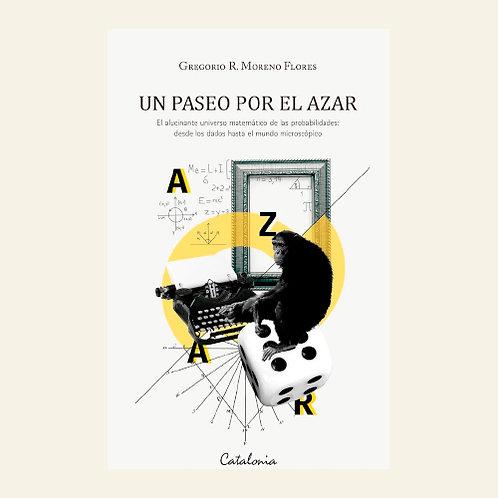 Un paseo por el azar | Gregorio R. Moreno Flores