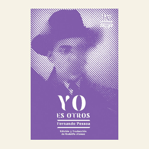Yo es otros | Fernando Pessoa